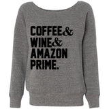 Coffee Wine and Amazon Prime Women's Mom Life Sweatshirt