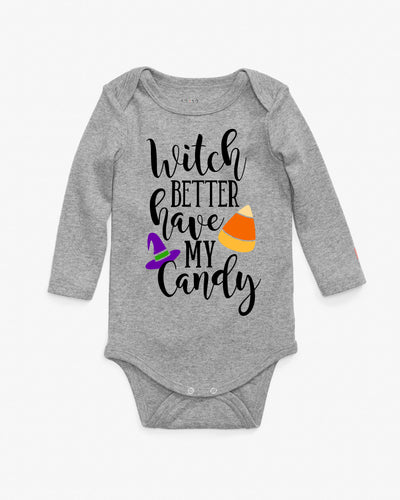 Witch Better Have my Candy funny Baby Bodysuit for Halloween