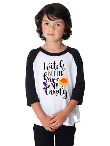 Witch Better Have My Candy Toddler Boy Girls Youth Shirt