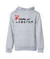 You're My Lobster Unisex Hoodie