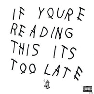 <b>DRAKE <br>If You're Reading This It's Too Late 2LP</b>