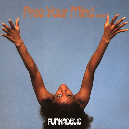 <b>FUNKADELIC <br>Free Your Mind...And Your Ass Will Follow LP</b>