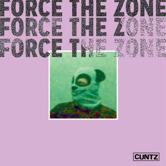 <b>CUNTZ <br>Force the Zone LP</b>