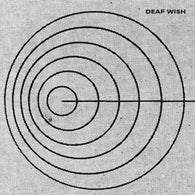 <b>DEAF WISH <br>Deaf Wish LP</b>