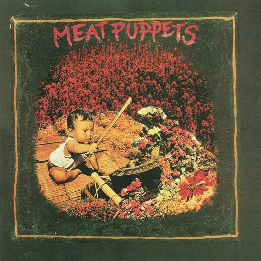 <b>MEAT PUPPETS <br>Meat Puppets LP</b>