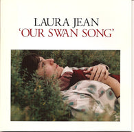 <b>LAURA JEAN <br>Our Swan Song LP</b>