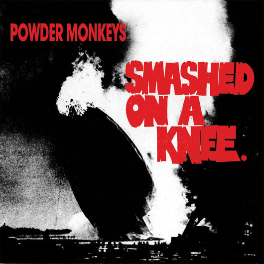 <b>POWDER MONKEYS <br>Smashed on a Knee LP</b>