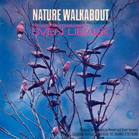 <b>SVEN LIBAEK <br>Nature Walkabout OST LP</b>