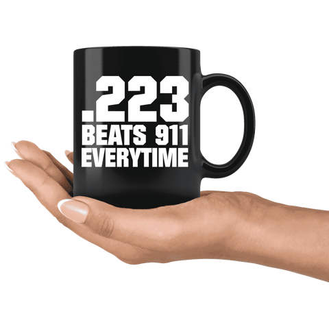 Image of .223 Beats 911 Everytime Mug - Greater Half