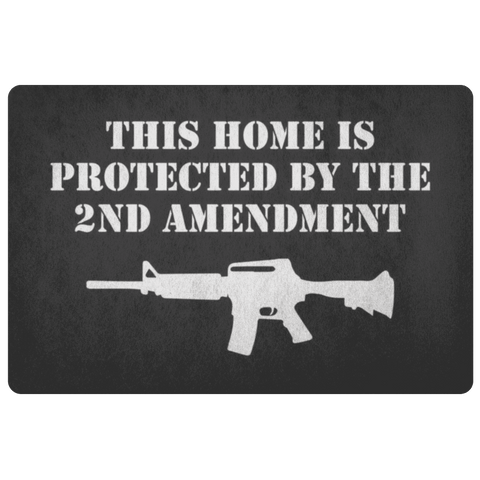 This Home is Protected by the 2nd Amendment Doormat