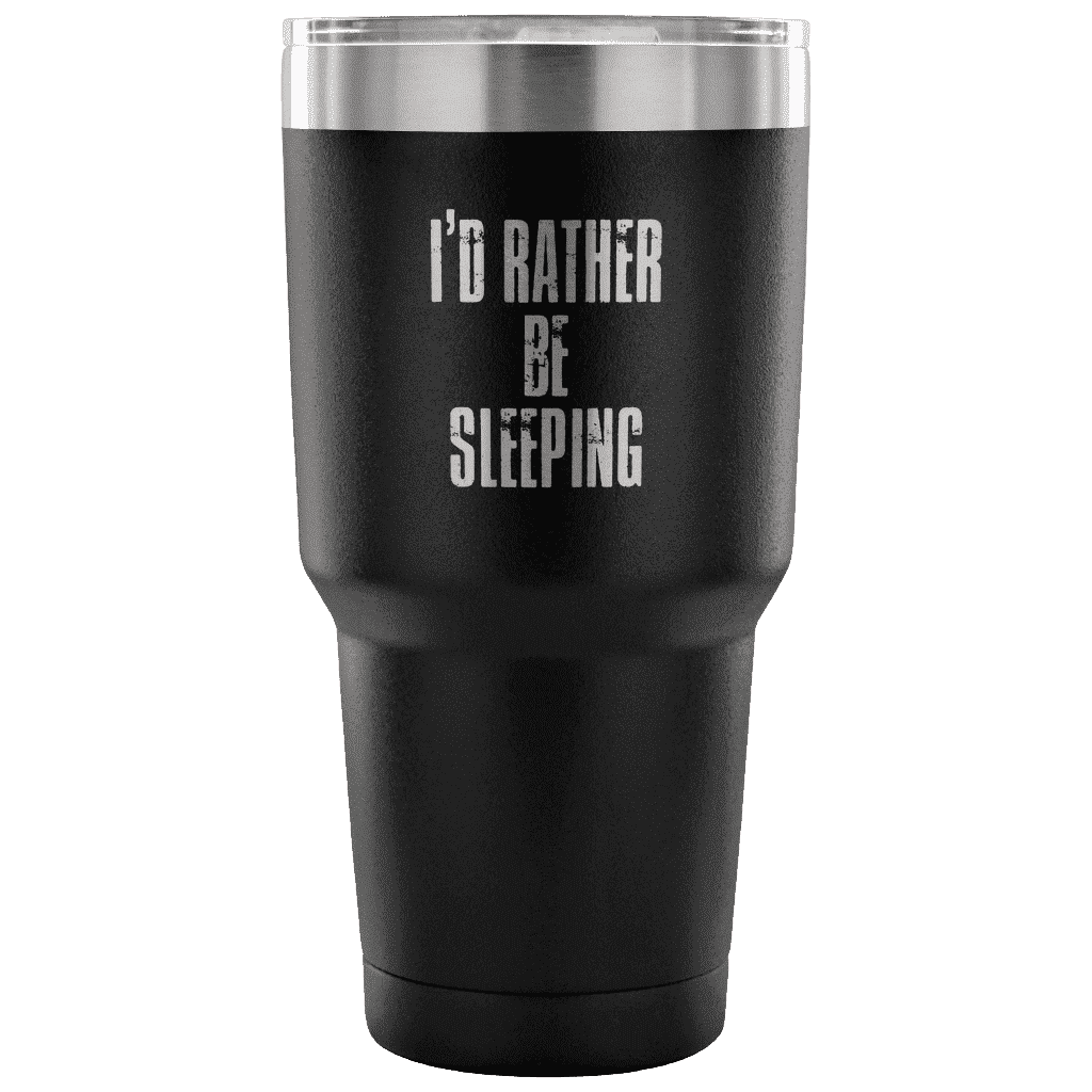 I'd Rather Be Sleeping Tumbler Tumblers teelaunch Black