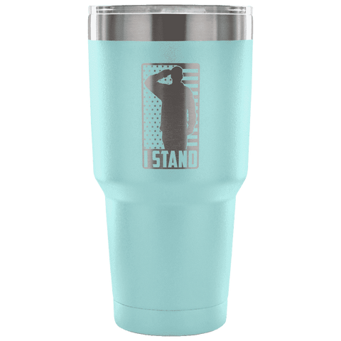 Image of I Stand Tumbler Tumblers teelaunch Light Blue