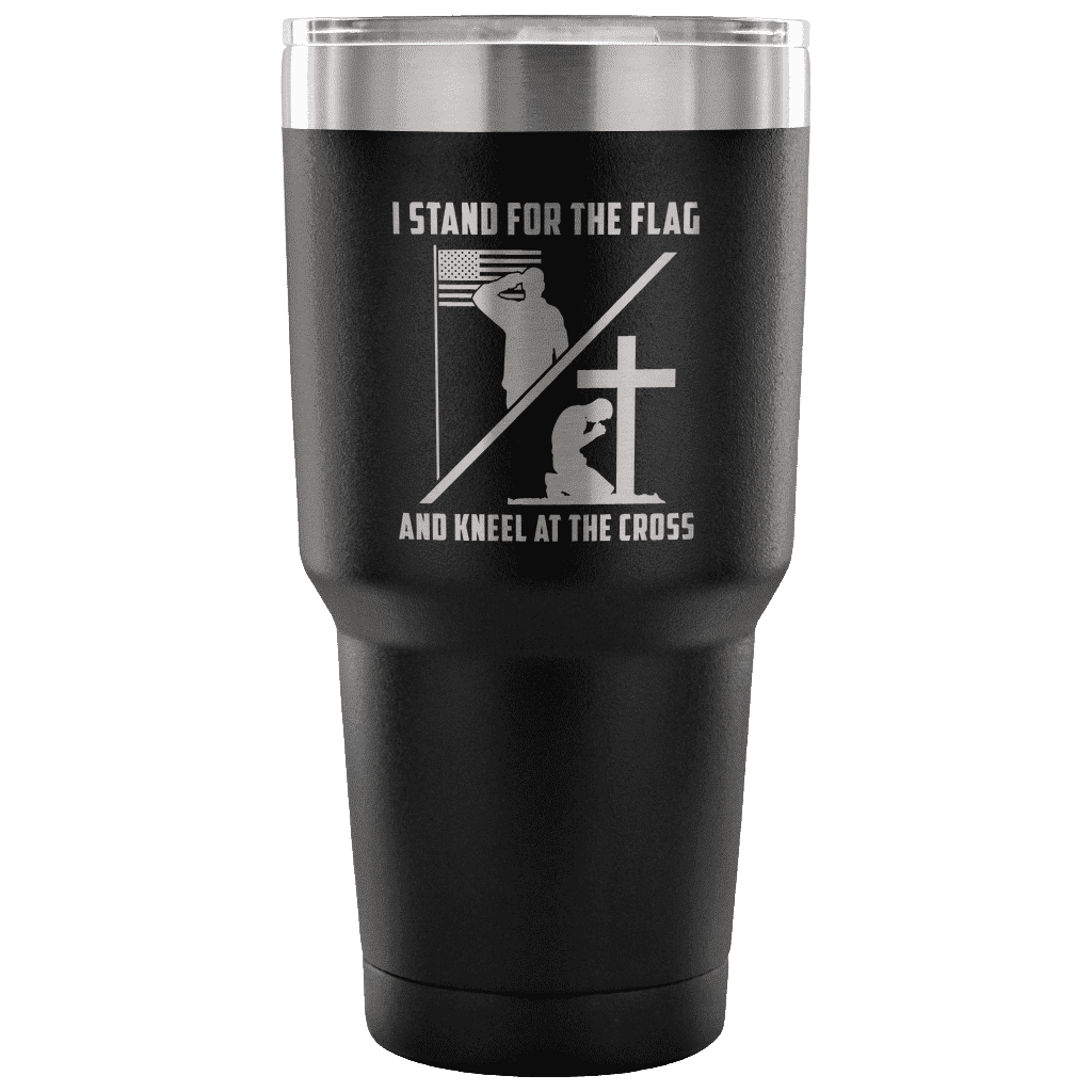I Stand for the Flag and Kneel at the Cross Tumbler Tumblers teelaunch Black