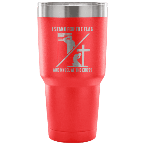 I Stand for the Flag and Kneel at the Cross Tumbler Tumblers teelaunch red