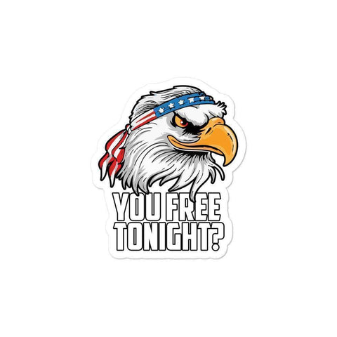 Image of You Free Tonight Sticker