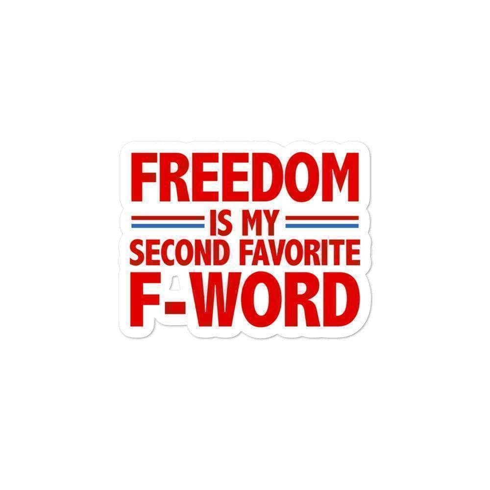 Freedom is my Favorite F Word Sticker - Greater Half