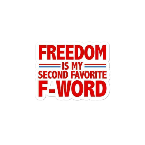 Image of Freedom is my Favorite F Word Sticker - Greater Half