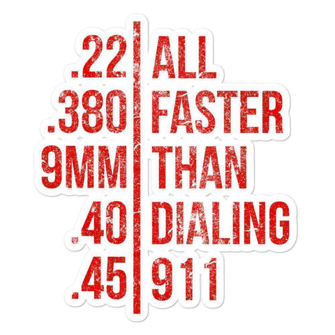 Image of Faster Than Dialing 911 Sticker - Greater Half
