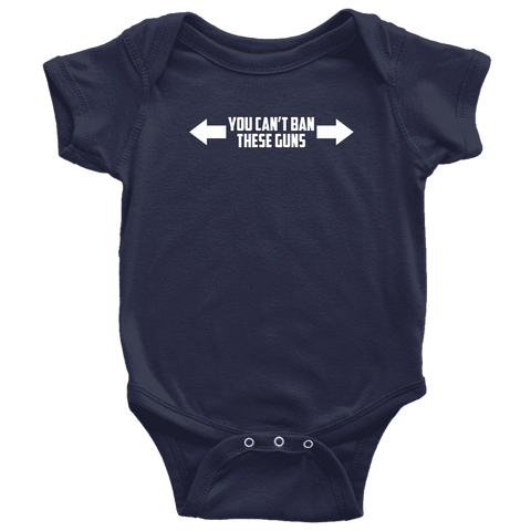 Image of You Can't Ban These Guns Onesie T-shirt teelaunch Baby Bodysuit Navy NB