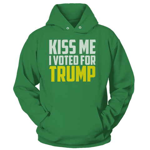 Image of Kiss Me I Voted for Trump Print Brains Premium Hoodies Kelly Green S