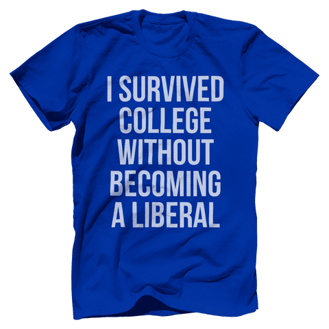 Image of I Survived College Without Becoming a Liberal