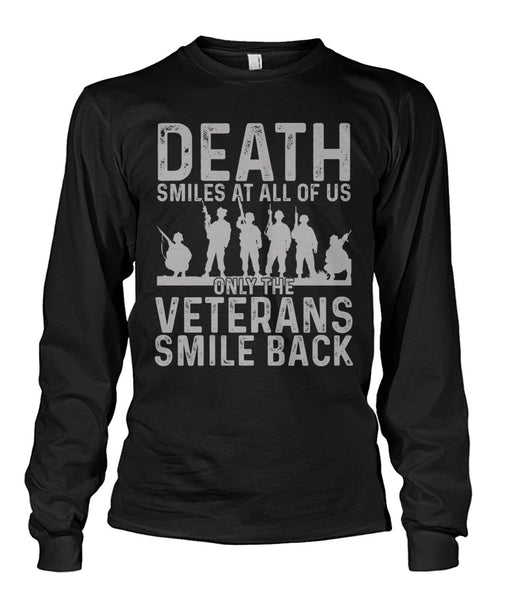 Only Veterans Smile Shirt, Veterans Day Gift Idea Unisex Long Sleeve