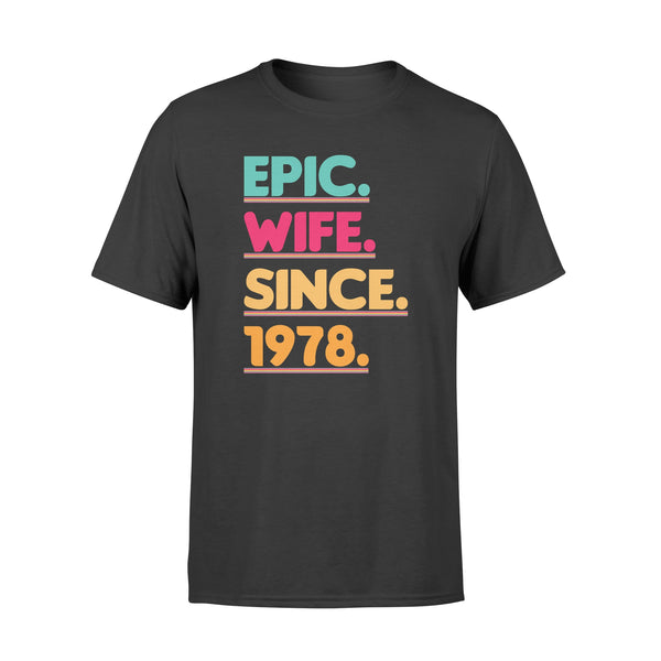 KingBubble Epic Wife Since 1978 - Standard T-shirt