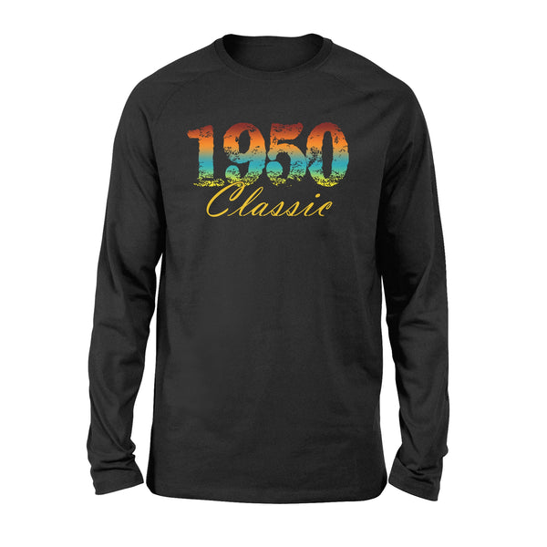 Classic 1950 Born in 1950 - Standard Long Sleeve