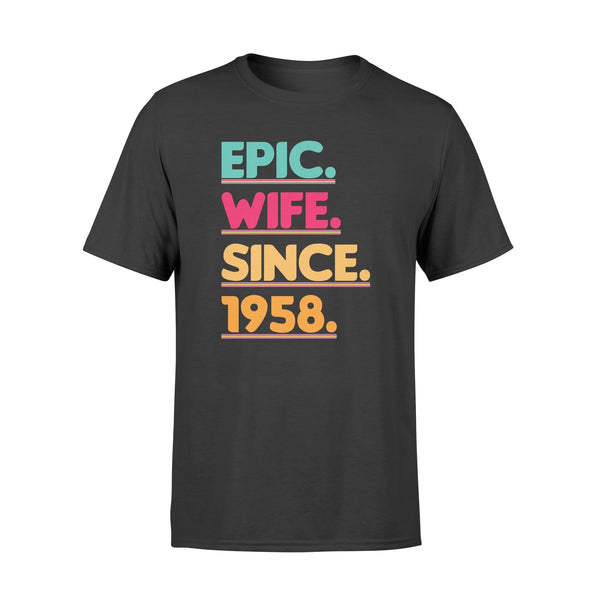 KingBubble Epic Wife Since 1958 - Standard T-shirt