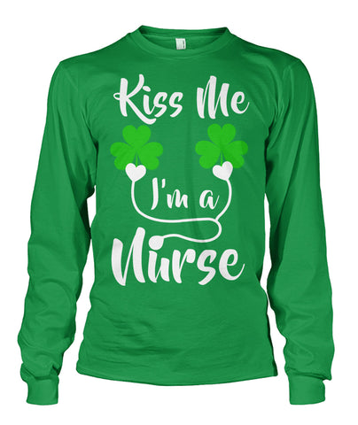 Kiss Me I Am A Nurse St Patricks Day Unisex Long Sleeve