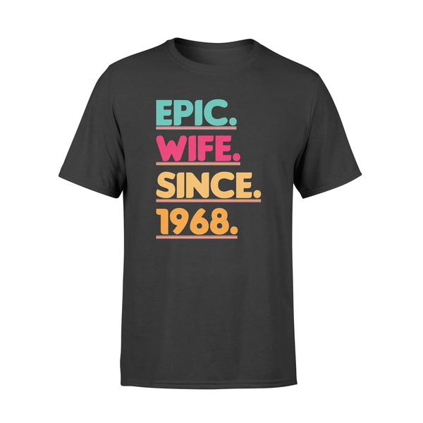 KingBubble Epic Wife Since 1968 - Standard T-shirt
