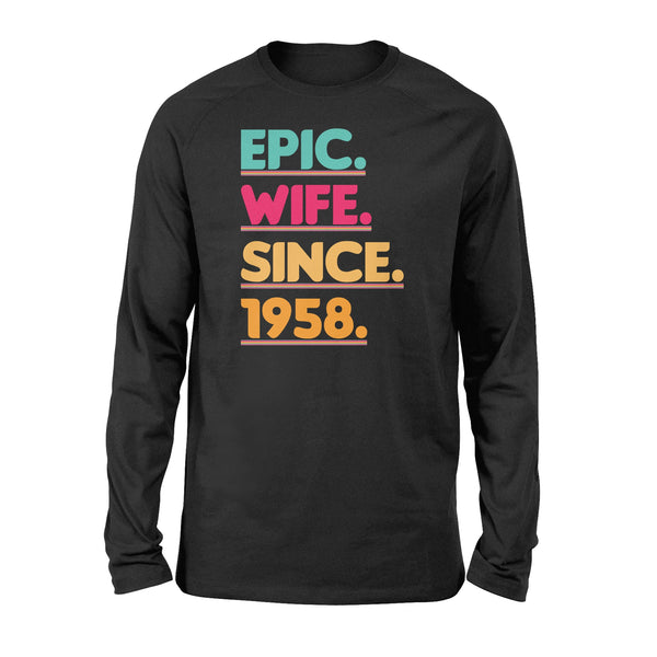 KingBubble Epic Wife Since 1958 - Standard Long Sleeve