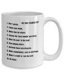 New Year's Resolutions: The Pope Francis List Coffee Mug Tea Cup
