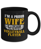 Proud Wife Of A Freaking Awesome Volleyball Player Coffee Mug
