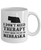 I dont need Therapy, I just need to go to Nebraska