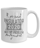 Retired Insulator 2020 Mug, Retirement Gift for Insulator, Grandparents Day Coffee Mug