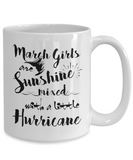 March Girls Mugs Birthday Month Gifts For Women Tea Cup 11oz 15oz
