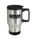 Papa Est. 2018 Mug, New Papa Gifts, Papa Travel Mug, Grandparents Day Gifts