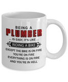 Funny Plumber Mugs Being A Plumber Is Like Riding A Bike Coffee Mug White Color