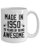 Made in 1950 Birthday, 70 Years of Being Awesome, 70th Birthday Coffee Mug