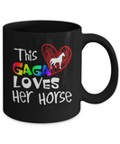 This Gaga Loves Her Horse LGBT Rainbow Pride Coffee Mug Black Color 11oz, 15oz