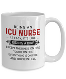 Being An ICU Nurse Is Easy Mug, Funny Nurse Coffee Mug, Nurse Gift for Men Women 11oz 15oz