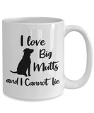 I Love Big Mutts and I Cannot Lie, Funny Dog Lover Coffee Mug, National Mutt Day Gift for Men Women
