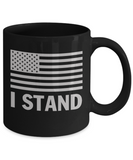 I Stand For The Flag Coffee Mug Black Color 11oz, 15oz