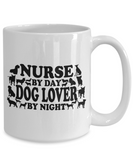 Funny Nurse Coffee Mug, Nurse By Day, Dog Lover By Night Cute EMT Nurse Gift