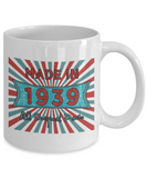 Vintage 1939 Mugs - Made In 1939 All Original Parts Cool Birthday Gifts For Men, Women 11oz 15oz