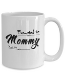 Promoted To Mommy Est. 2018 Coffee Mug Tea Cup