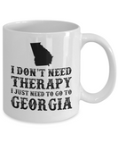 I dont need Therapy, I just need to go to Georgia