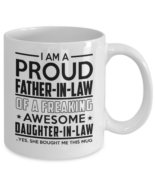 114a5a0b I'm Proud Father-In-Law of Freaking Awesome Daughter-In-Law Mug – KingBubble