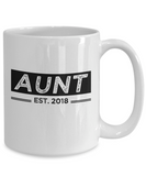 Aunt Est. 2018, Promoted to Aunt To Be, The First Time Aunt Mug